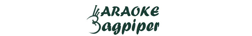 Karaoke Bagpiper