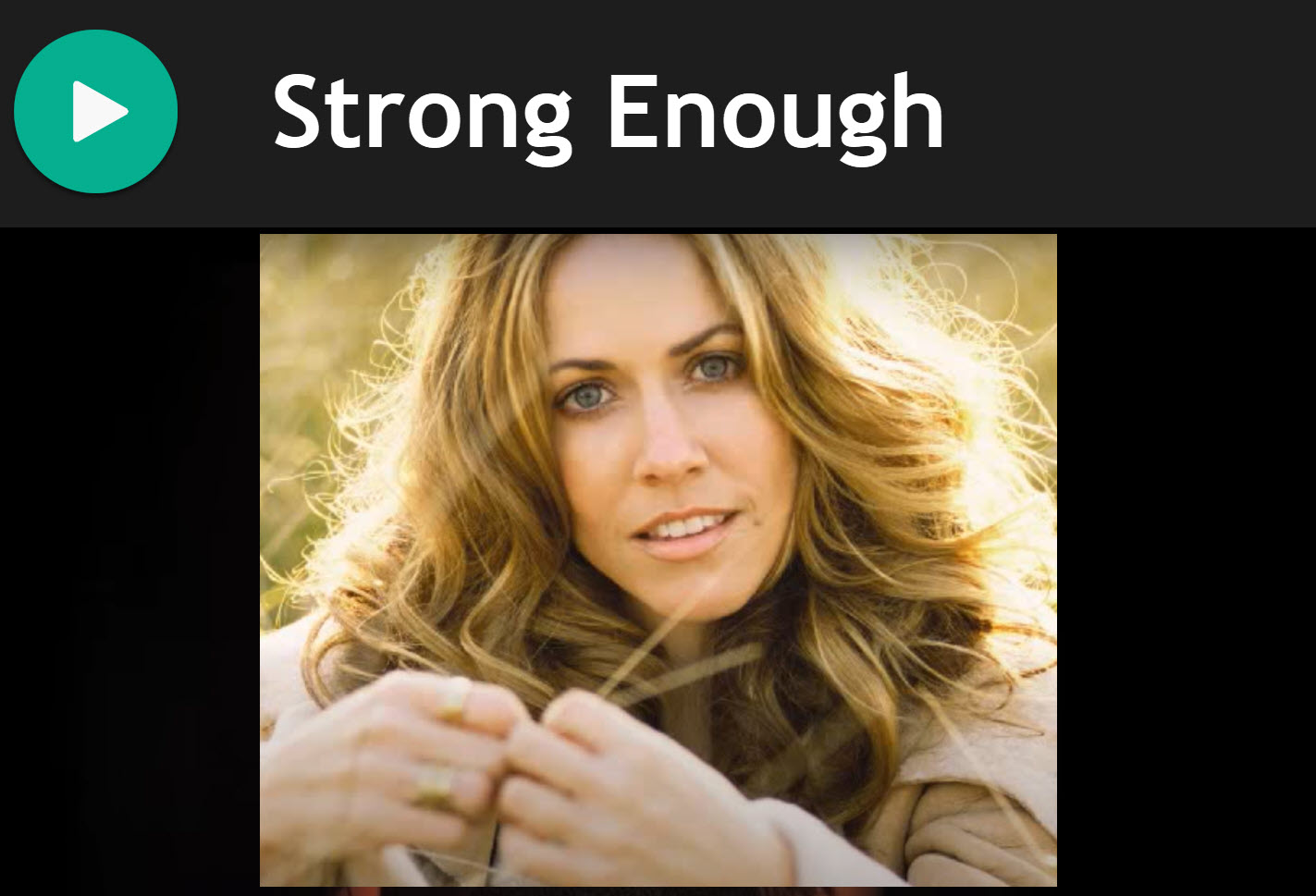 Strong Enough by Sheryl Crowe for Practise Chanter